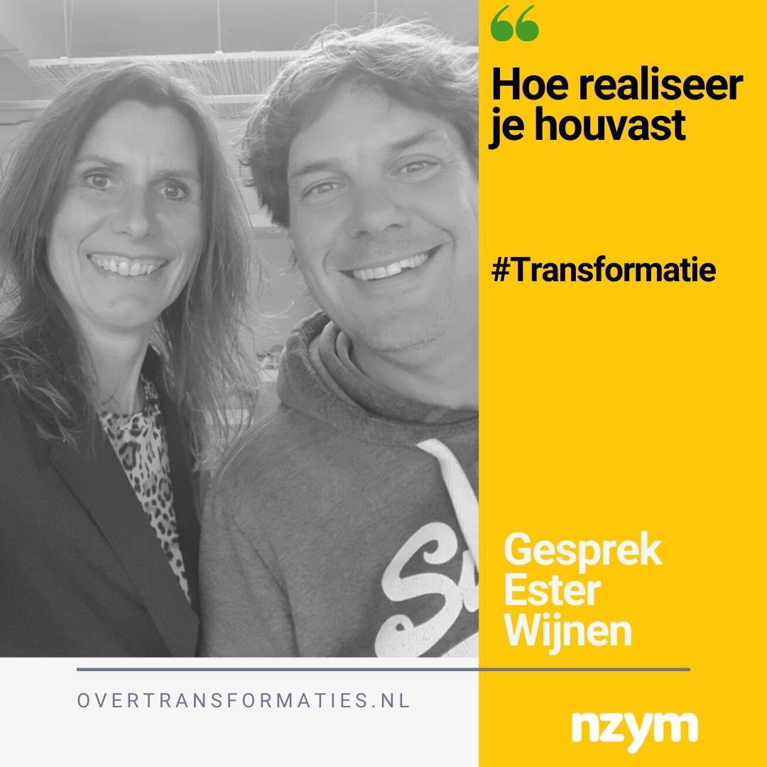001 – houvast en transformatie – Ester Wijnen