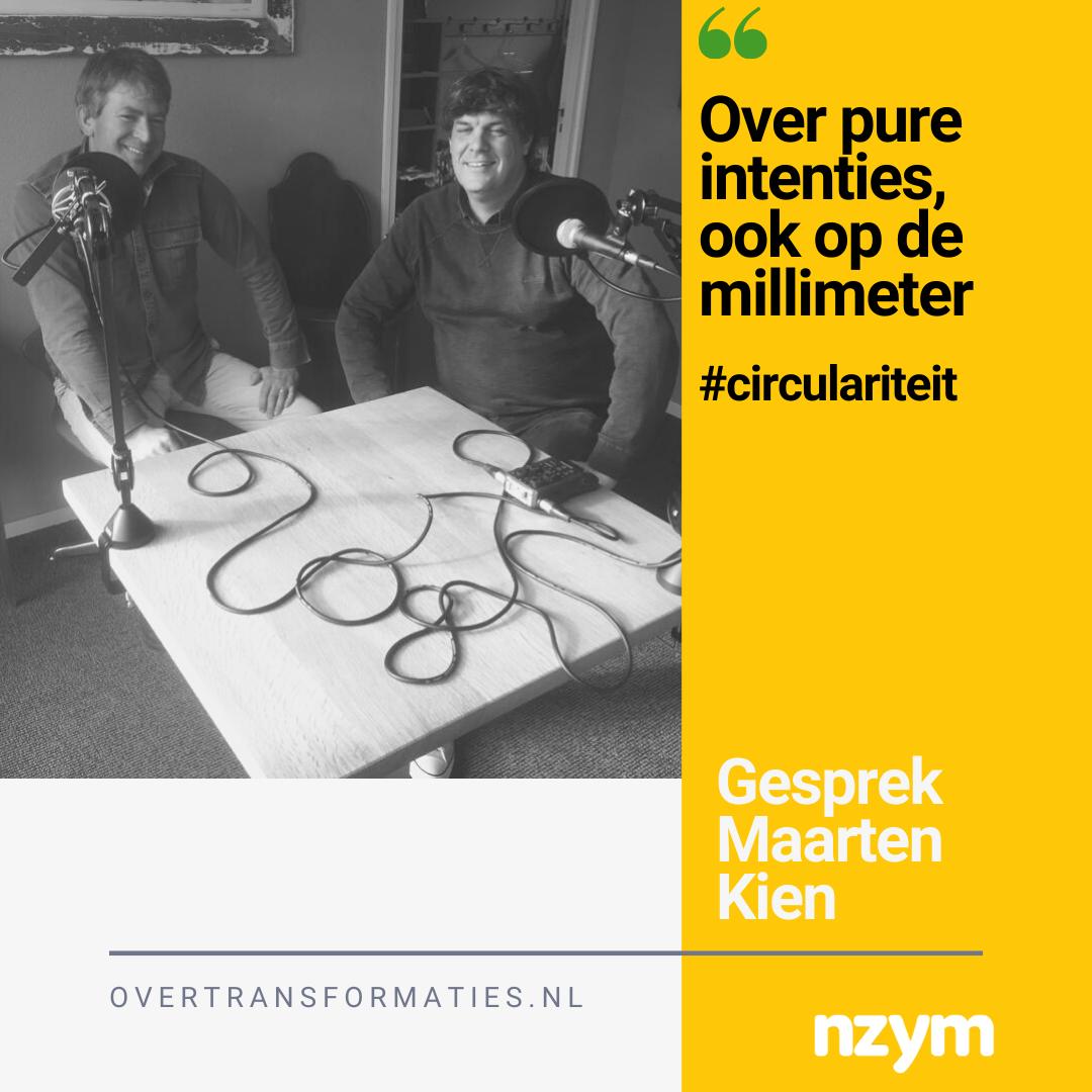 003 – Werken met pure intenties – Maarten Kien