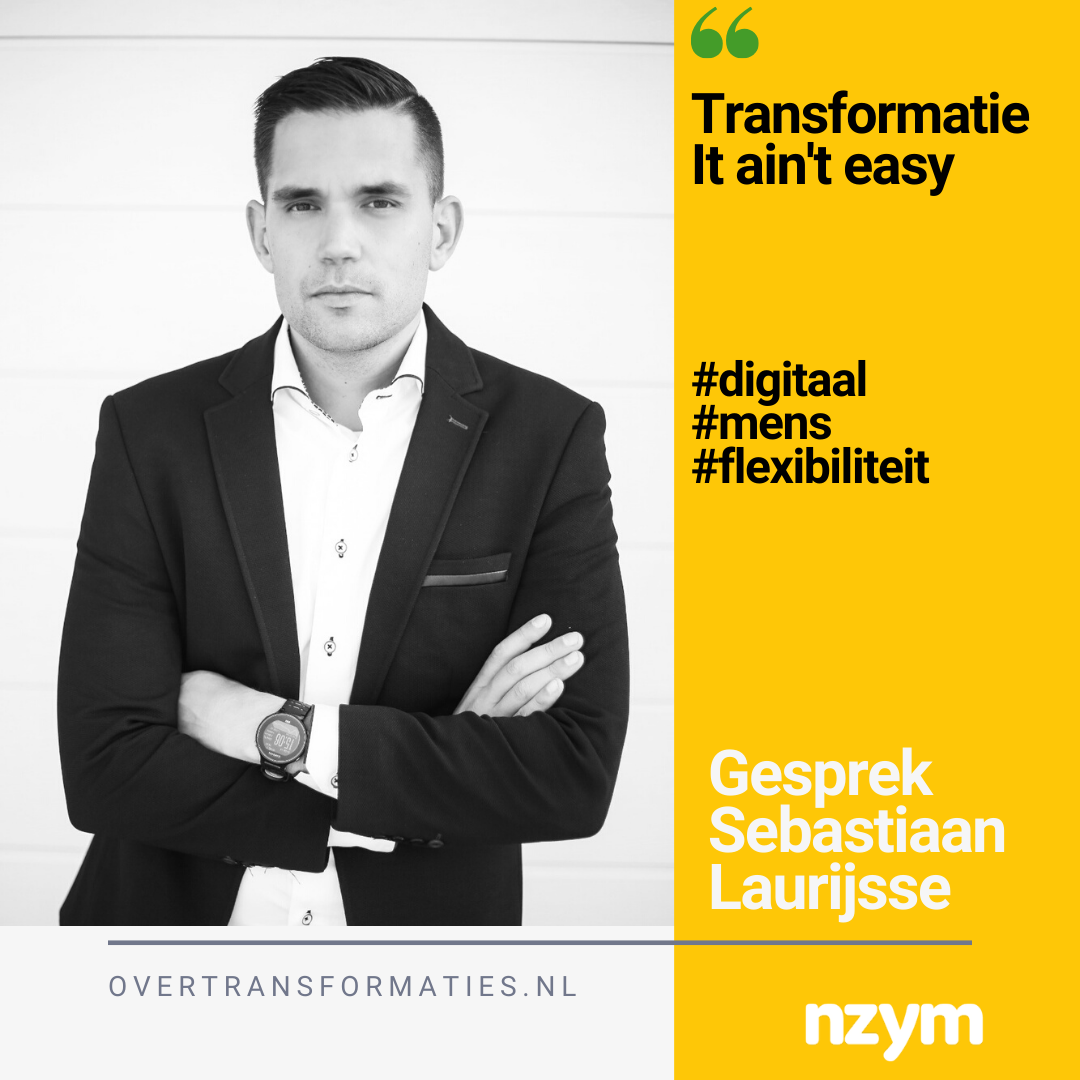 018 – Transformatie; It ain't easy – Sebastiaan Laurijsse