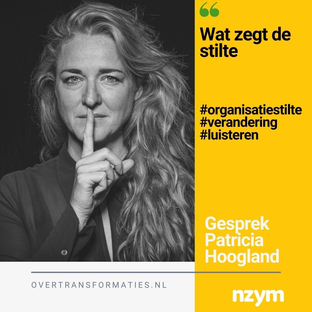 032 – Wat zegt de stilte – Patricia Hoogland